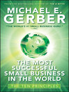 The Most Successful Small Business in the World (eBook): The Ten Principles