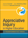 Appreciative Inquiry in Higher Education (eBook): A Transformative Force