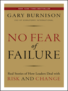 No Fear of Failure (eBook): Real Stories of How Leaders Deal with Risk and Change