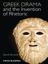 Greek Drama and the Invention of Rhetoric (eBook)
