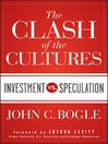 The Clash of the Cultures (eBook): Investment vs. Speculation