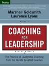 Coaching for Leadership (eBook): The Practice of Leadership Coaching from the World's Greatest Coaches