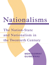 Nationalisms (eBook): The Nation-State and Nationalism in the Twentieth Century