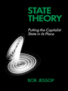 State Theory (eBook): Putting the Capitalist State in Its Place