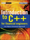 Introduction to C++ for Financial Engineers (eBook): An Object-Oriented Approach