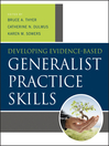 Developing Evidence-Based Generalist Practice Skills (eBook)