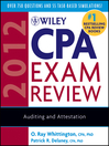 Wiley CPA Exam Review 2012, Auditing and Attestation (eBook)