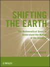 Shifting the Earth (eBook): The Mathematical Quest to Understand the Motion of the Universe