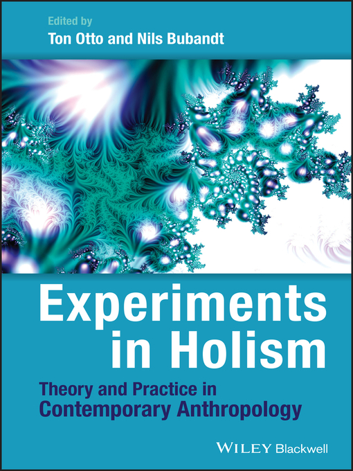 Experiments in Holism (eBook): Theory and Practice in Contemporary Anthropology