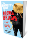 The Painspotter's Guide to Broken Britain (eBook): 50 People to Love, Hate, Blame, Rate