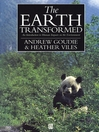 The Earth Transformed (eBook): An Introduction to Human Impacts on the Environment