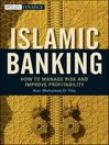 Islamic Banking (eBook): How to Manage Risk and Improve Profitability