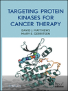 Targeting Protein Kinases for Cancer Therapy (eBook)