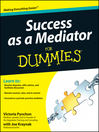 Success as a Mediator For Dummies (eBook)
