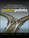 SwitchPoints (eBook): Culture Change on the Fast Track to Business Success