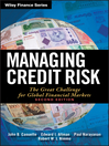 Managing Credit Risk (eBook): The Great Challenge for Global Financial Markets