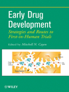 Early Drug Development (eBook): Strategies and Routes to First-in-Human Trials