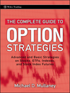 The Complete Guide to Option Strategies (eBook): Advanced and Basic Strategies on Stocks, ETFs, Indexes and Stock Index Futures