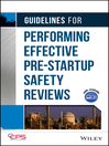Guidelines for Performing Effective Pre-Startup Safety Reviews (eBook)
