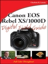 Canon EOS Rebel XS/1000D Digital Field Guide (eBook)