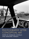 Photography After Conceptual Art (eBook)