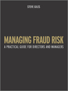 Managing Fraud Risk (eBook): A Practical Guide for Directors and Managers