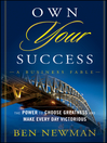 Own YOUR Success (eBook): The Power to Choose Greatness and Make Every Day Victorious