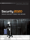 Security 2020 (eBook): Reduce Security Risks This Decade