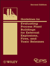 Guidelines for Evaluating Process Plant Buildings for External Explosions, Fires, and Toxic Releases (eBook)