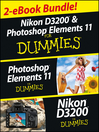 Nikon D3200 and Photoshop Elements For Dummies eBook Set (eBook)