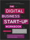 The Digital Business Start-Up Workbook (eBook): The Ultimate Step-by-Step Guide to Succeeding Online  from Start-up to Exit