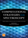 Computational Strategies for Spectroscopy (eBook): from Small Molecules to Nano Systems