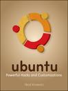 Ubuntu (eBook): Powerful Hacks and Customizations