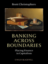 Banking Across Boundaries (eBook): Placing Finance in Capitalism