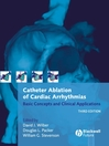Catheter Ablation of Cardiac Arrhythmias (eBook): Basic Concepts and Clinical Applications