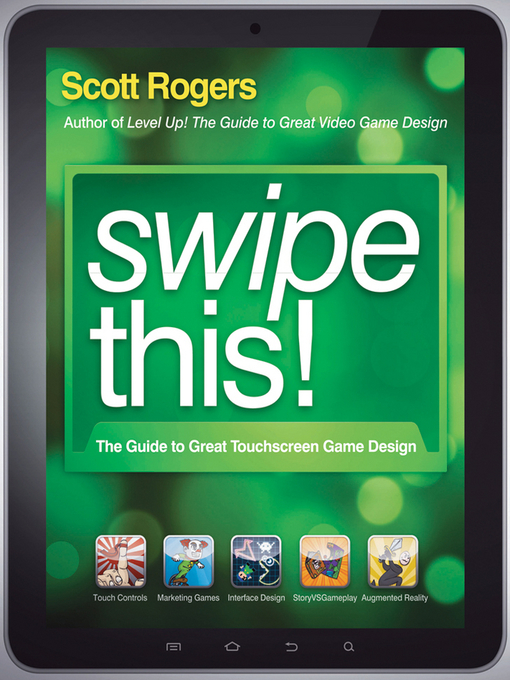 Swipe This! (eBook): The Guide to Great Touchscreen Game Design