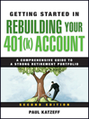 Getting Started in Rebuilding Your 401(k) Account (eBook): Getting Started In..... Series, Book 83