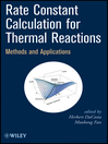 Rate Constant Calculation for Thermal Reactions (eBook): Methods and Applications
