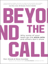 Beyond the Call (eBook): Why Some of Your Team Go the Extra Mile and Others Don't Show