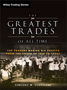 The Greatest Trades of All Time (eBook): Top Traders Making Big Profits from the Crash of 1929 to Today