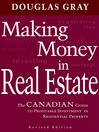 Making Money in Real Estate (eBook): The Canadian Guide to Profitable Investment in Residential Property, Revised Edition