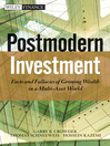 Post Modern Investment (eBook): Facts and Fallacies of Growing Wealth in a Multi-Asset World