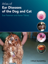 Atlas of Ear Diseases of the Dog and Cat (eBook)