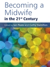 Becoming a Midwife in the 21st Century (eBook)