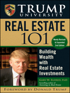 Trump University Real Estate 101 (eBook): Building Wealth With Real Estate Investments