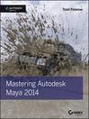 Mastering Autodesk Maya 2014 (eBook): Autodesk Official Press