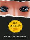 Toy Monster (eBook): The Big, Bad World of Mattel
