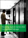 Mastering System Center 2012 Configuration Manager (eBook)