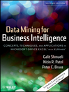 Data Mining for Business Intelligence (eBook): Concepts, Techniques, and Applications in Microsoft Office Excel with XLMiner