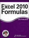 Excel 2010 Formulas (eBook): Mr. Spreadsheet's Bookshelf Series, Book 7